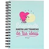 "Mr. Wonderful WOM00104 - Libreta ""Enamórate hasta las trancas de tus ideas"""