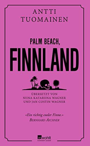 Antti Tuomainen: Palm Beach, Finnland