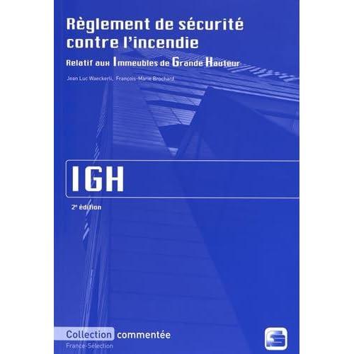 Règlement de sécurité contre l'incendie relatif aux immeubles de grande hauteur IGH