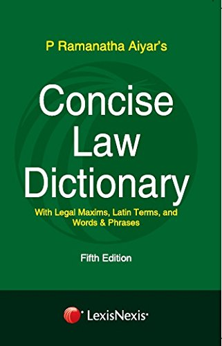 Concise Law Dictionary-With Legal Maxims, Latin Terms, And Words & Phrases