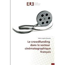 Le crowdfunding dans le secteur cinématographique français