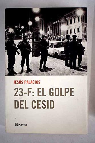 23F: El Golpe Del Cesid