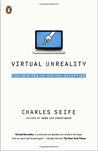 Virtual Unreality: The New Era of Digital Deception