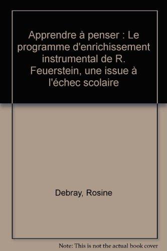 Apprendre  penser : Le programme d'enrichissement instrumental de R. Feuerstein, une issue  l'chec scolaire
