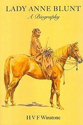 Lady Anne Blunt: A Biography