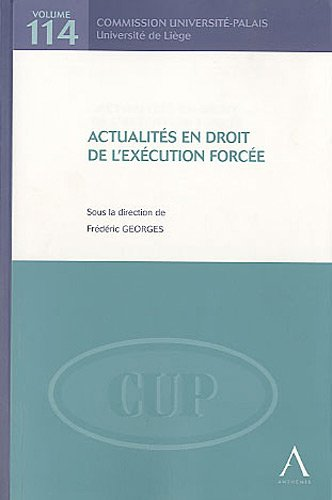 Actualités en droit de l'exécution forcée par Frédéric Georges