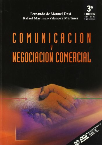 Comunicación y negociación comercial (Libros profesionales)