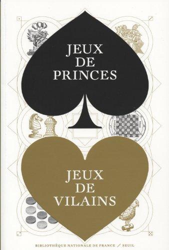 Jeux de princes, jeux de vilains
