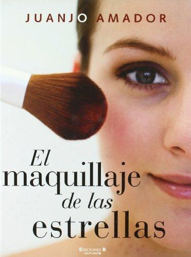 Descargar Libro EL MAQUILLAJE DE LAS ESTRELLAS (LIBROS ILUSTRADOS AD) de Juan Jose Amador Viso