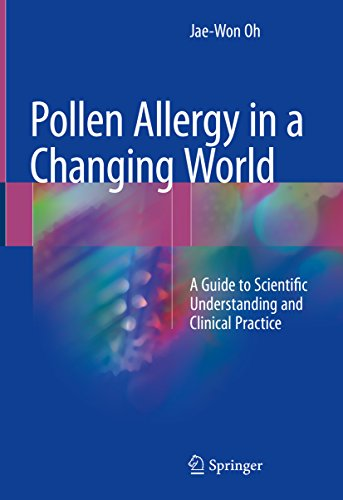 Pollen Allergy In A Changing World: A Guide To Scientific Understanding And Clinical Practice por Jae-won Oh