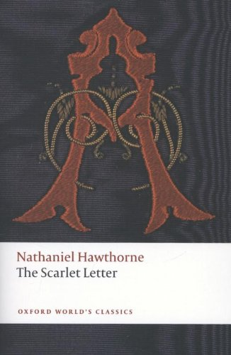 Oxford World's Classics: The Scarlet Letter (World Classics)