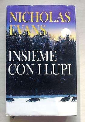 Nicholas Evans: Insieme con i lupi ed. CDE A26