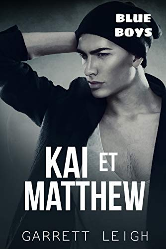 Kai et Matthew: Blue Boys #3