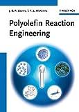 Polyolefin Reaction Engineering by Joao B. P. Soares (2012-07-18)