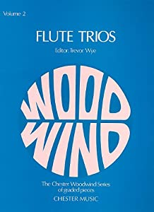 Flute Trios Volume 2 (Chester Woodwind Series of Graded Pieces)