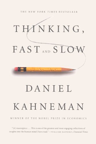 Thinking, Fast and Slow by Daniel Kahneman (2013-04-02)