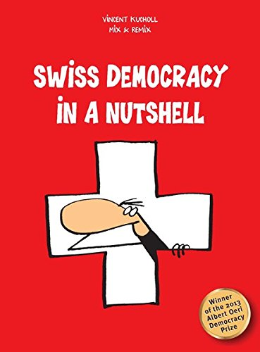 Swiss Democracy in a Nutshell por Vincent Kucholl