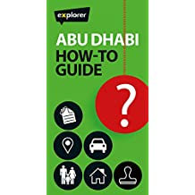 Abu Dhabi How-To Guide