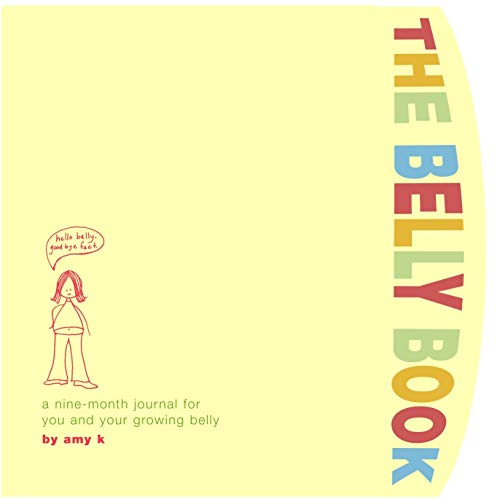 Belly Book Journal: A Nine-month Journal for You and Your Growing Belly (Potter Style)
