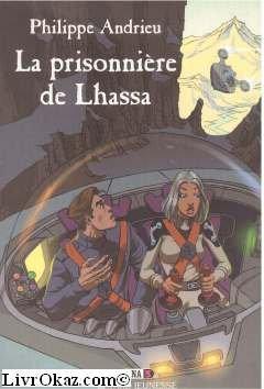 Dina, tome 3 : La Prisonnière de Lhassa