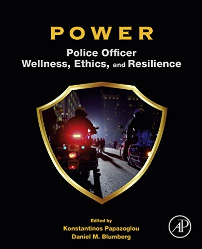 POWER: Police Officer Wellness, Ethics, and Resilience (English Edition)