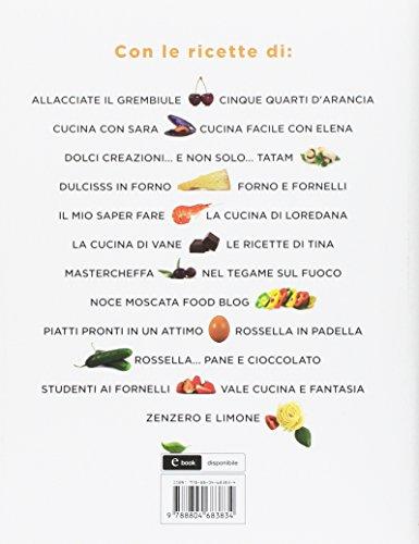 Libro Giallozafferano Le Ricette Dei Nostri Food Blogger Di 0