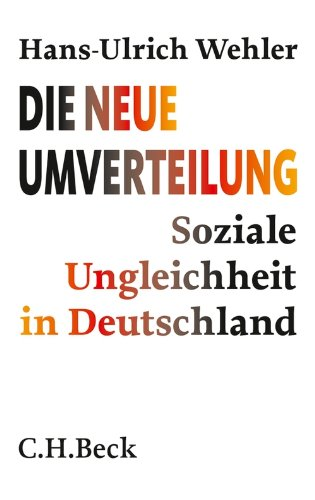 Die neue Umverteilung: Soziale Ungleichheit in Deutschland (Beck'sche Reihe 6096)