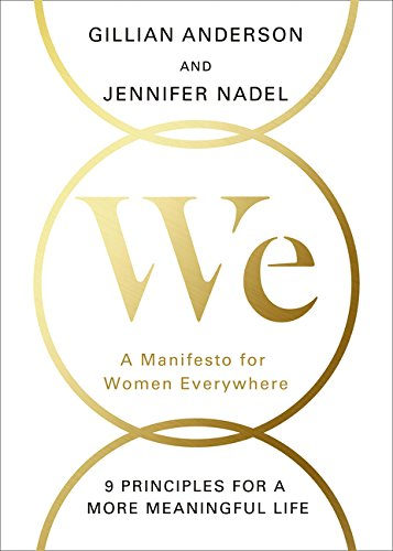 We: A Manifesto for Women Everywhere por Gillian Anderson