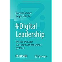 #DigitalLeadership: Wie Top-Manager in Deutschland den Wandel gestalten