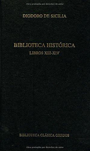 371. Biblioteca Histórica. Libros Xiii – Xiv