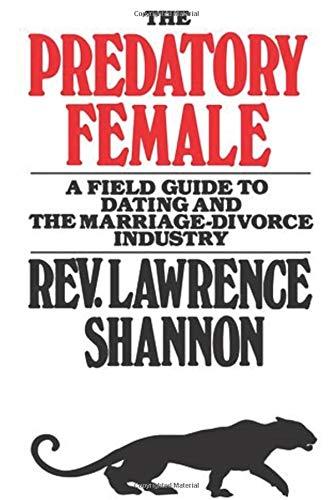 The Predatory Female por Lawrence Shannon