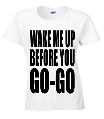 FREE P&P Ladies semi fitted t shirt official WAKE ME UP BEFORE YOU GO GO 80`s fancy dress