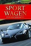 Sportwagen in Bildern und Fakten