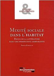 Mixité sociale dans l'habitat : Revue de la littérature dans une perspective comparative