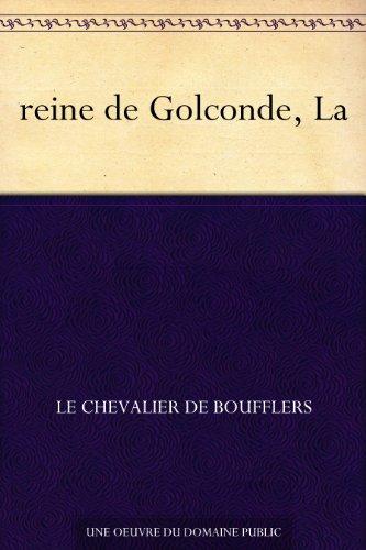Couverture du livre reine de Golconde, La