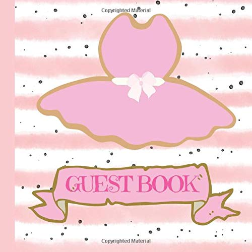Guest Book: Tutu Baby Shower Guest Book + Baby Shower Games + Picture Pages to Make Your Baby Shower Even More Memorable (Tutu Baby Shower ... Baby Shower Decorations, Band 1) -