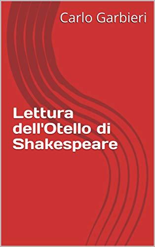 Lettura Dell'otello Di Shakespeare por Carlo Garbieri epub