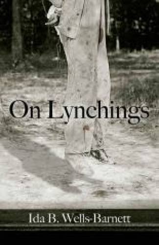 On Lynchings (Dover Books on Africa-Americans) by Ida Wells-Barnett (2014-06-27)