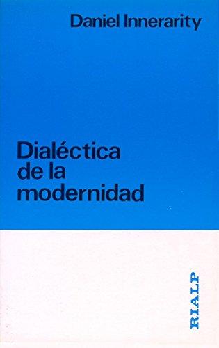 Dialéctica de la modernidad (Fuera de Colección)