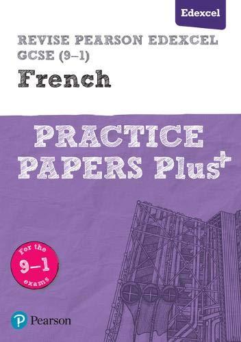 Revise Edexcel GCSE (9-1) French Practice Papers Plus (Revise Edexcel GCSE Modern Languages 16)