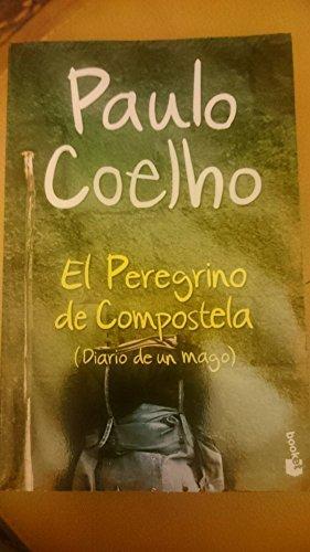El Peregrino de Compostela (Diario de un mago) by Paolo Coelho (1990-05-04)