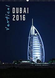 Vertical Dubai 2016 (Wandkalender 2016 DIN A2 hoch): Der Fotograf Markus Pavlowsky zeigt Dubai vertikal. (Monatskalender, 14 Seiten) (CALVENDO Orte)