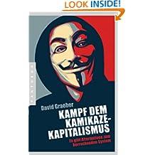 Kampf dem Kamikaze-Kapitalismus: Es gibt Alternativen zum herrschenden System (German Edition)
