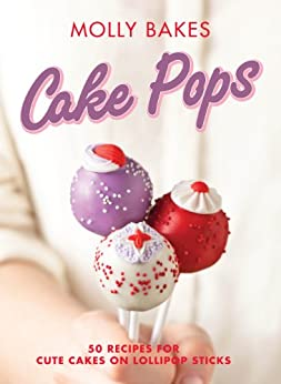 Cake Pops by [Bakes, Molly]