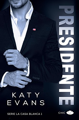 Presidente (La Casa Blanca nº 1)