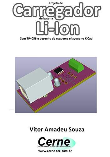 Projeto de Carregador de bateria Li-Ion Com TP4056 e desenho de ...