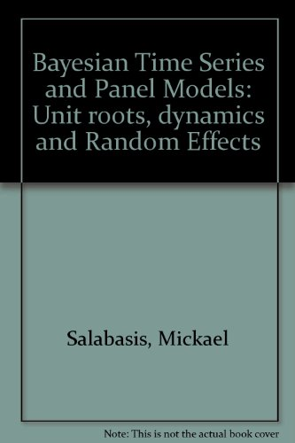 Dynamic Panel Model (Bayesian Time Series and Panel Models: Unit roots, dynamics and Random Effects)
