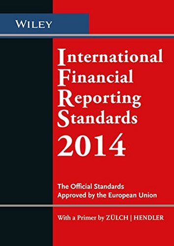 International Financial Reporting Standards (IFRS) 2014: The Official Standards Approved by the European Union