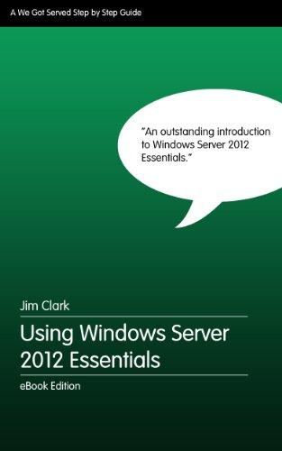 Using Windows Server 2012 Essentials - Step by Step (English Edition)