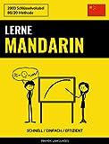 Lerne Mandarin - Schnell / Einfach / Effizient: 2000 Schlüsselvokabel